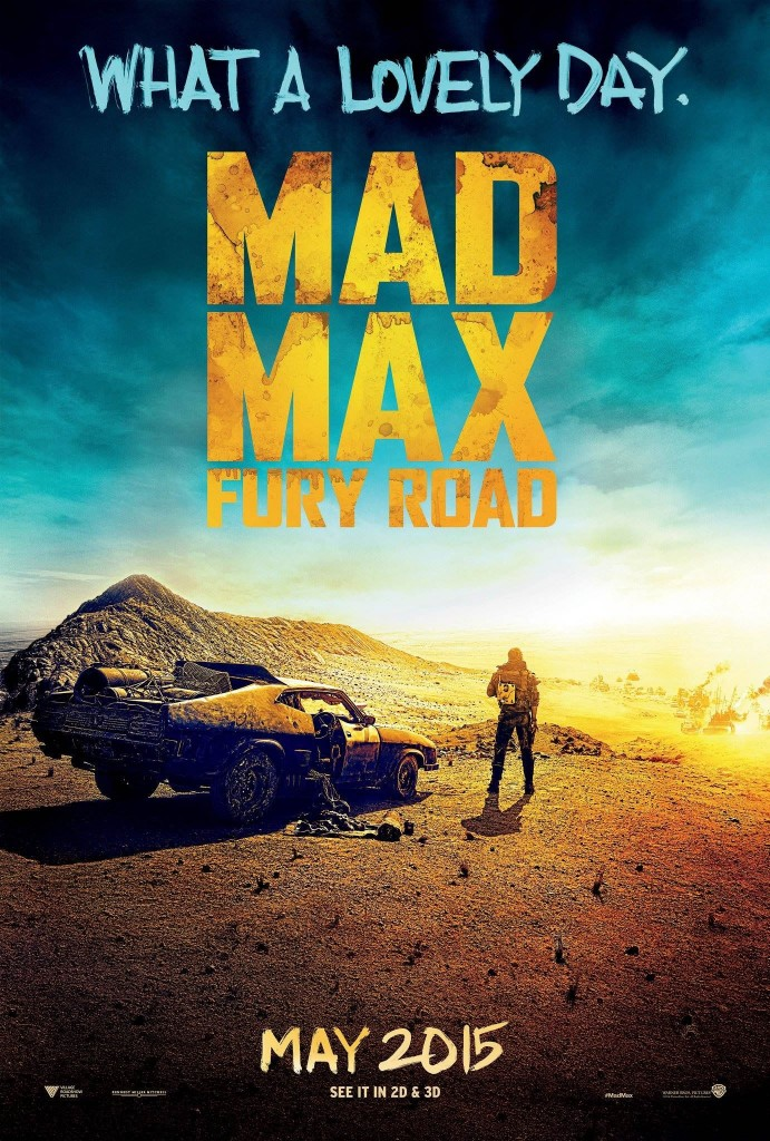 Mad Max Fury Road Lovely Day Namibia Namib Desert poster 2015